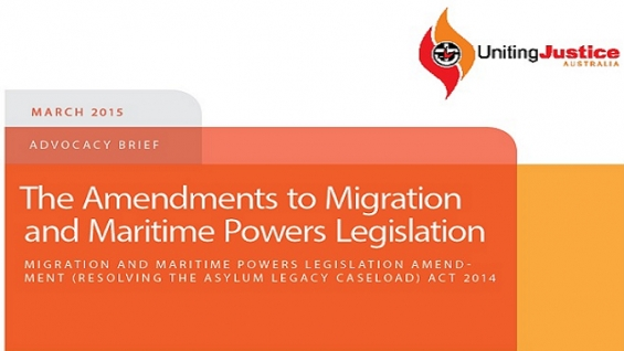 Advocacy Brief: The Amendments to Migration and Maritime Powers Legislation
